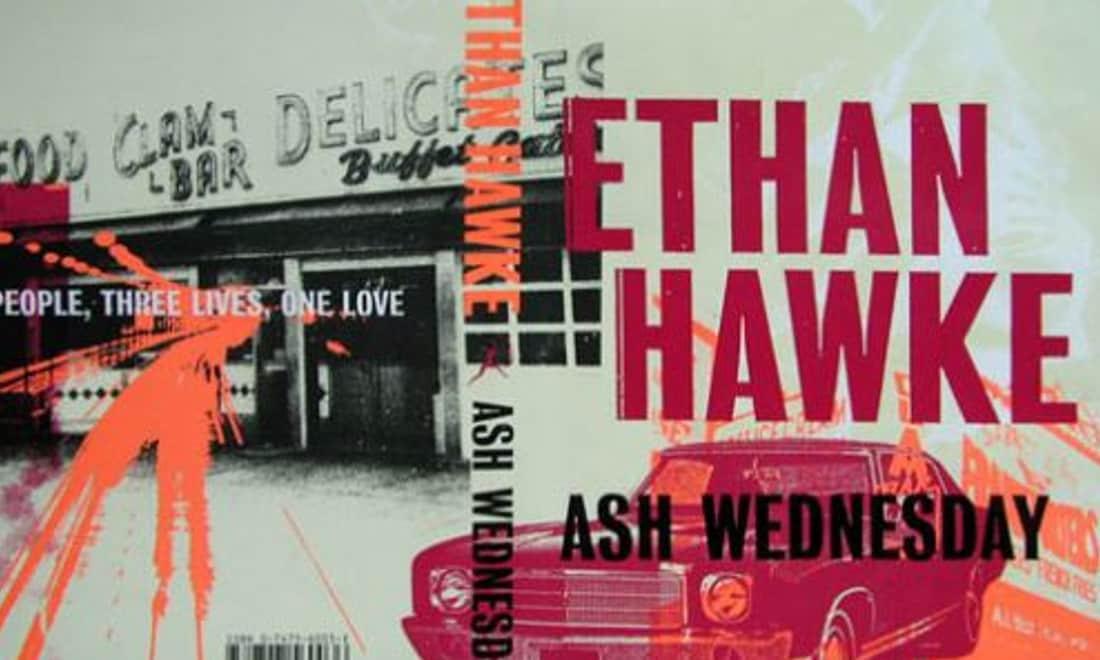 Ethan-Hawke-Ash-Wednesday