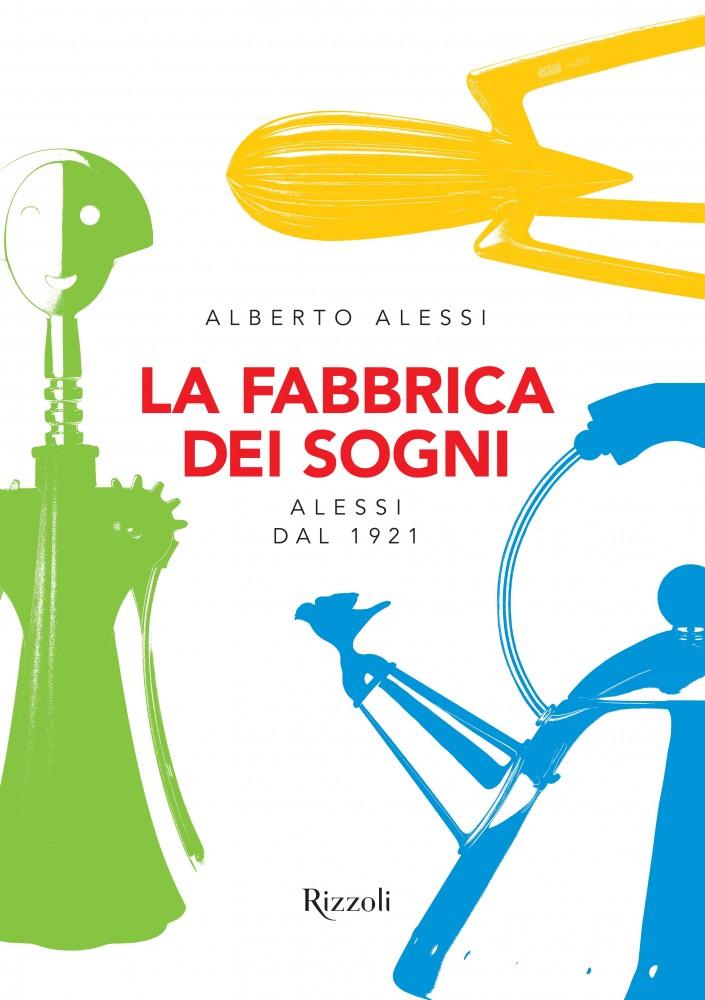 La copertina del libro di Alberto Alessi